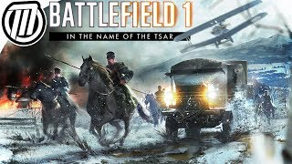 Battlefield 1 RUSSIAN CIVIL WAR IN THE NAME OF THE TSAR
