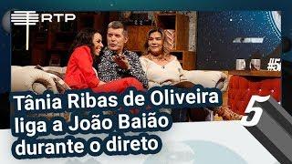 Tânia Ribas de Oliveira liga a João Baião durante o direto | 5 Para a Meia-Noite | RTP