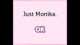 [Spoiler!] Doki Doki Literature Club - Deleting everybody but Monika