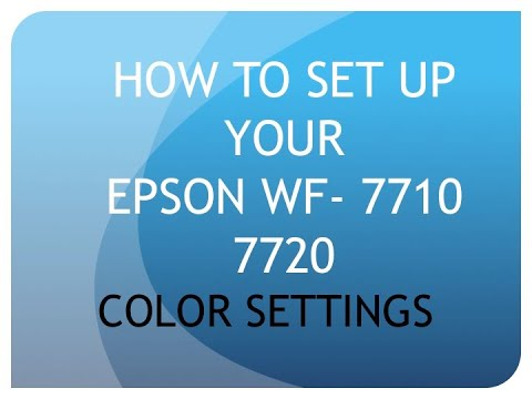 how-to-set-up-your-color-settings-on-ya-epson-wf-7710-7720