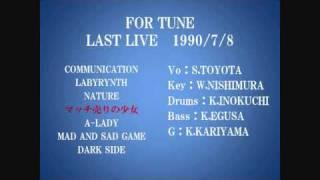 FOR TUNE LAST LIVEの4曲目です。 作詞:S.TOYOTA 作曲:W.NISHIMURA.