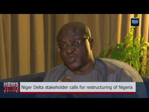 Niger Delta stakeholder calls for restructuring of Nigeria