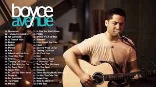 Acoustic Cover of Popular Songs 2021   Boyce Avenue Greatest Hits Full Album   Best of Boyce Avenue
