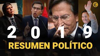 Política peruana: Los hechos que hicieron historia este 2019