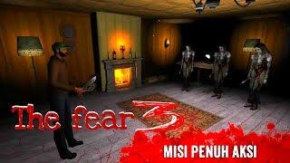 THE FEAR 3 Creepy scream house Kebangkitan martha