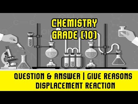 24. Question & Answer | Give Reasons | Displacement Reaction | Reaction Of Magnesium & Boiling Water