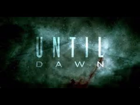 UntilDawn- The truth starts and things will end even lives...
