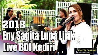Video ENY SAGITA LUPA LIRIK SAAT LIVE PERFORMANCE DI BDI KEDIRI 2018 [TERBARU] download MP3, 3GP, MP4, WEBM, AVI, FLV Mei 2018