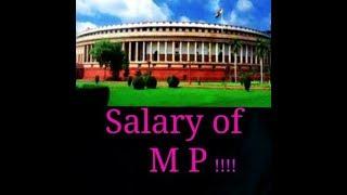 Salary of M P