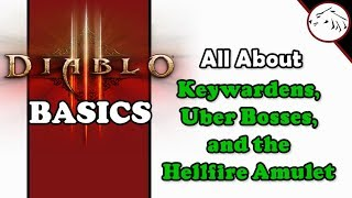 Diablo 3 Basics - All About Keywardens, Uber Bosses, And The Hellfire Amulet