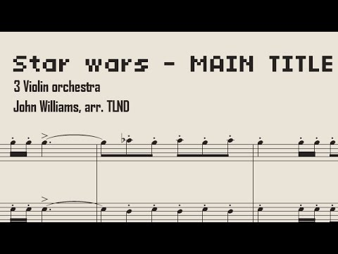 Star Wars Sheet Music Violin Trio version - Main Theme