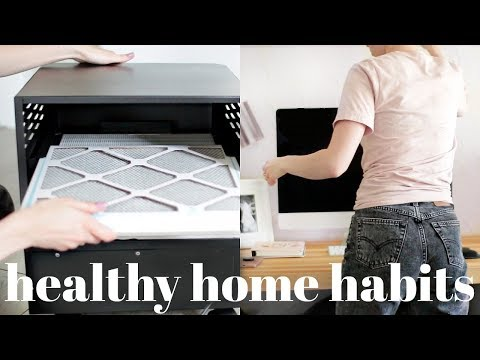 Healthy Home Habits YOU NEED TO KNOW!