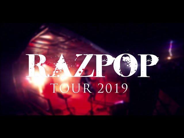RAZPOP - Tour 2019 (Live)