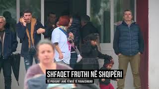 Shfaqet fruthi në Shqipëri - Top Channel Albania - News - Lajme