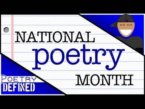 National Poetry Month, #PoetryDefined