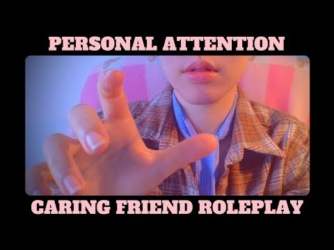 (ASMR) Personal Attention Roleplay ❤️ Caring Friend - I'm Here...