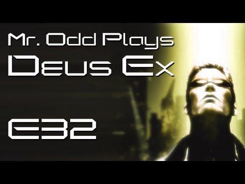 Mr. Odd Plays Deus Ex (The Original) - E32 - The DuClare's Had Some Serious Secrets