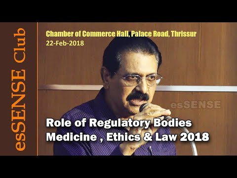 Role of Regulatory Bodies - Medicine , Ethics & Law 2018