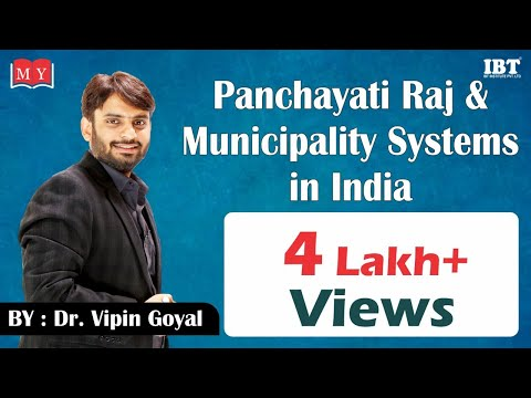 Panchayati Raj & Municipality systems in India || By Dr Vipan Goyal