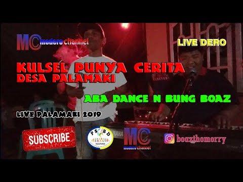Live Dero Desa Palamaki Aba Dance N Bung Boaz - Kulsel Punya Cerita  (29-03-2019)