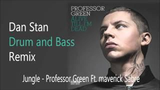 Professor Green feat Maverick Sabre- Jungle (NXOU DnB Remix)