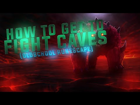 How To: Get To The Fight Caves in Old School Runescape!