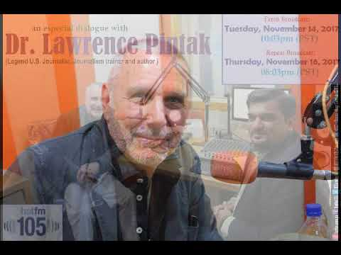 Yasir Qazi's dialogue with Dr. Lawrence Pintak (Noted U.S. Broadcast Journalist) | for: Hot FM105