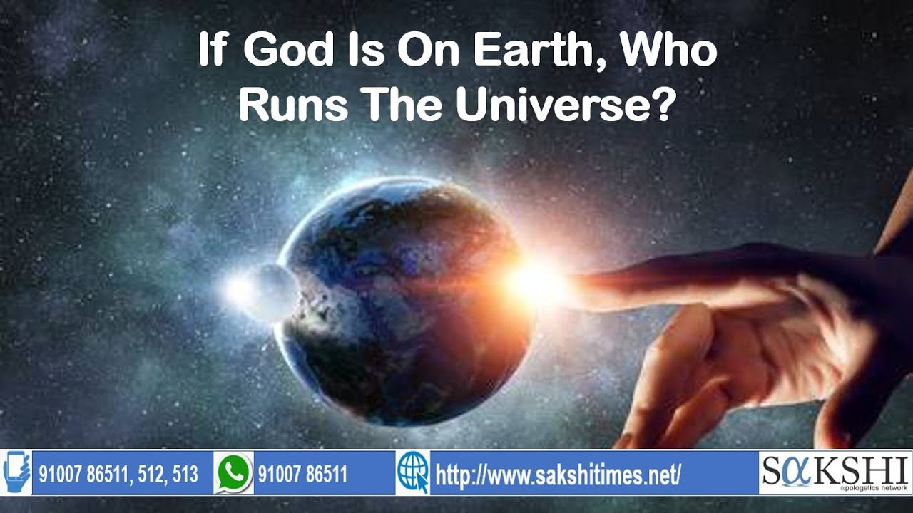 Jay Smith FAQ # 10 - If God Is On Earth, Who Runs The Universe?