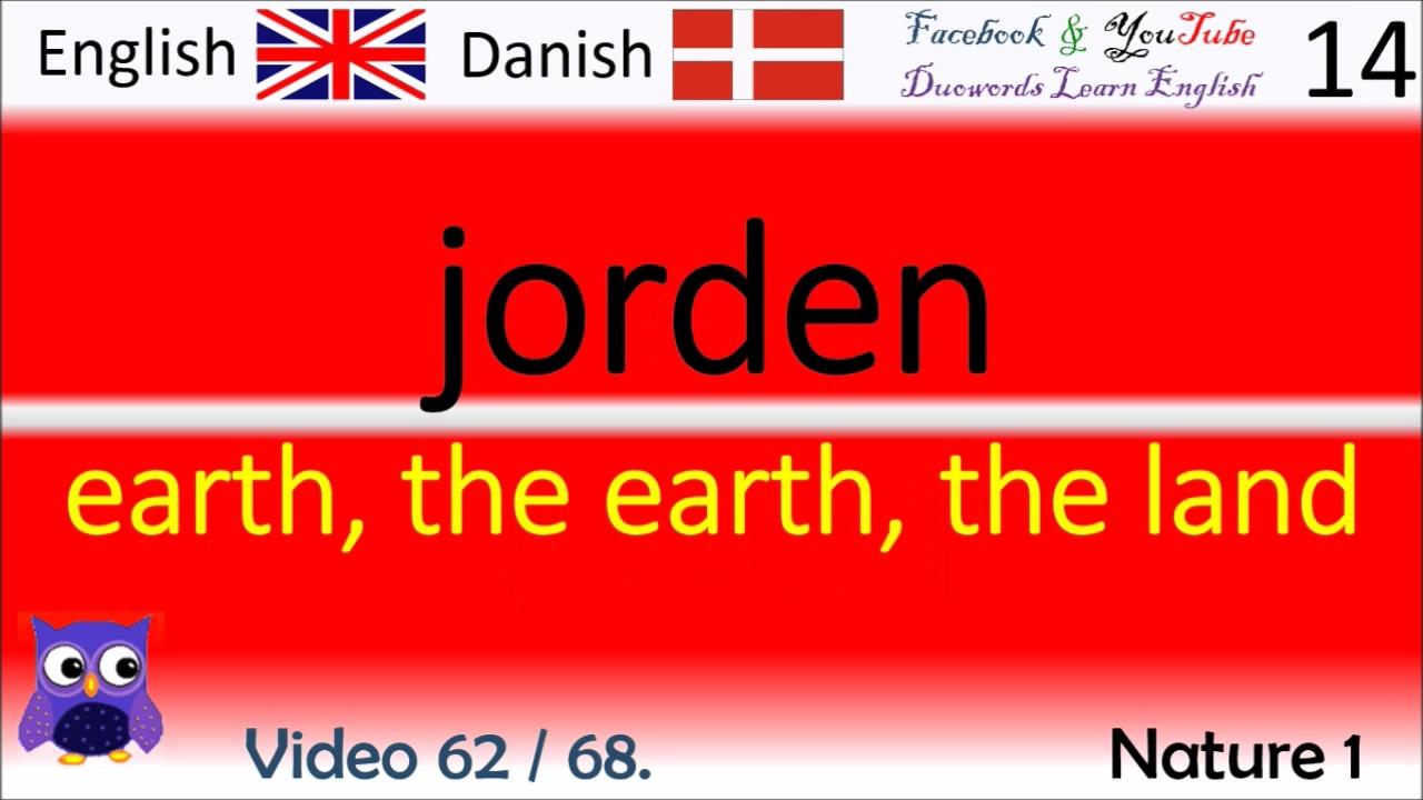 62 Nature 1 Dansk - Engelsk Ord / Danish - English Words Lære engelsk ord