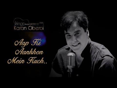 Aap Ki Ankhon Mein Kuch  Strings attached with Karan Oberoi