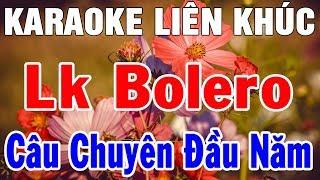 Karaoke Nhạc Sống LK Bolero Nhạc Vàng Hòa Tấu | Liên Khúc Câu Chuyện Đầu Năm | Trọng Hiếu