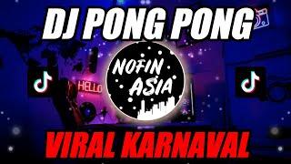 Download DJ PONG PONG Remix Full Bass 2019 (Lagu Viral Karnaval)
