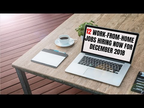 12 Work-From-Home Jobs Hiring Now for December 2018