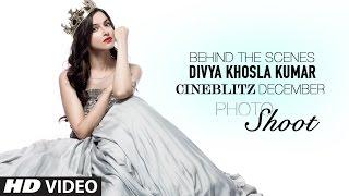 Divya Khosla Kumar's Cover Shoot | Behind The Scenes | The Cineblitz December Cover