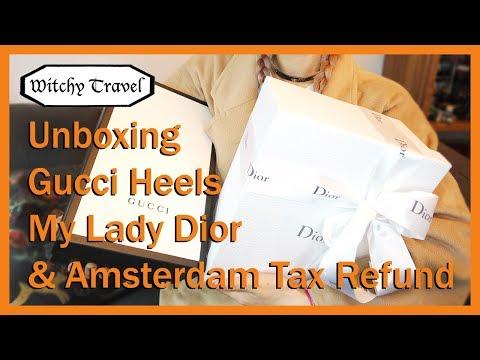 EKEE My Lady Dior Gucci Heels Unboxing Amsterdam Tax Refund Tips //伊維特 阿姆斯特丹退稅需知