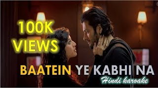 Baatein Ye Kabhi Na I Hindi Karaoke With Lyrics I Khamoshiyan