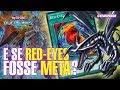 E SE RED-EYES FOSSE META? - Yu-Gi-Oh! Duel Links #456