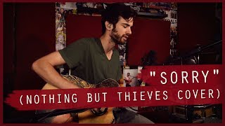 Tip Stevens Sorry Nothing But Thieves Cover