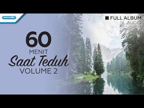 Saat Teduh Vol.2 - Gloria Trio (Audio Full Album)