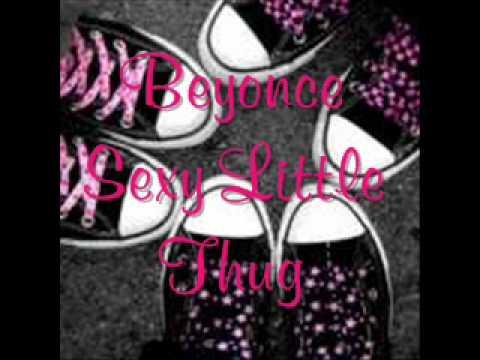 Beyonce - Sexy Little Thug