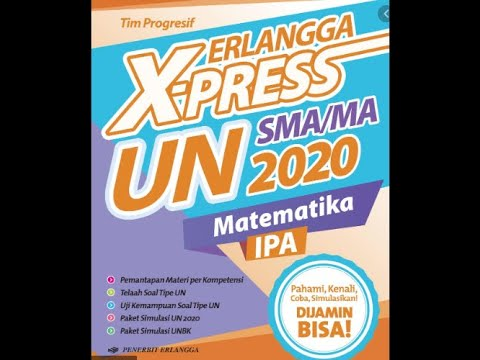 Kunci Jawaban Erlangga X Press Un Sma Ma 2020 Matematika Ipa Youtube