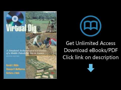Download Virtual Dig: A Simulated Archaeological Excavation of a Middle Paleolithic Site in Fran PDF