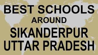 Best Schools around Sikanderpur, Uttar Pradesh   CBSE, Govt, Private, International | Vidhya Clinic