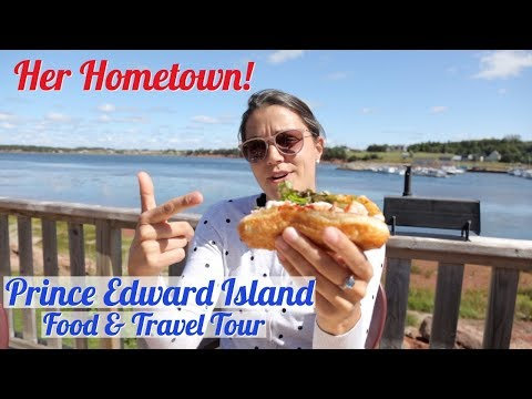 Touring Her Hometown | Prince Edward Island Tourism Road Trip Food Tour | PEI Lobster Roll