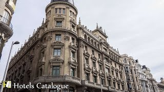 Círculo Gran Vía, Autograph Collection - Hotel Overview - Madrid Unique Hotels
