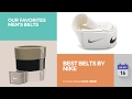 Best Belts By Nike Our Favorites Men's Belts