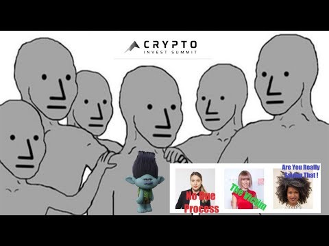 SJW's Invade Crypto!  P.4 Trolls - The Woman of Crypto