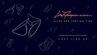 Lost Frequencies & Throttle feat. Kyla La Grange - Lost Like Us