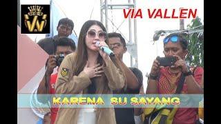 Via Vallen Terbaru KARENA SU SAYANG Live In SIMPANG 5 Semarang