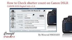 How to Check shutter count on Canon DSLRs, Tutoriel Canon eos digital info v1.4